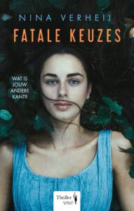 Fatale Keuzes - Nina Verheij