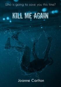 Kill Me again - Joanne Carlton