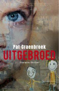 Uitgebroed - Pat Craenbroek