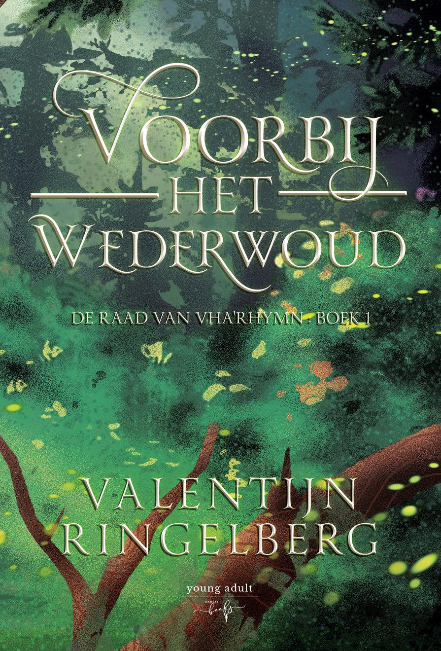 Voorbij Het Wederwoud - Valentijn Ringelberg