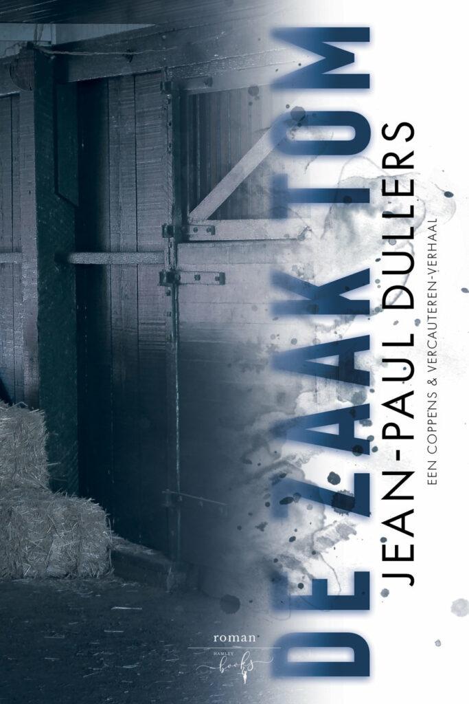 De zaak Tom - Jean Paul Dullers