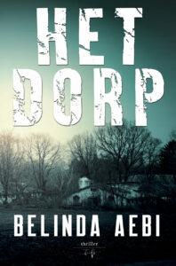 Het Dorp - Belinda Aebi - HamleyBooks