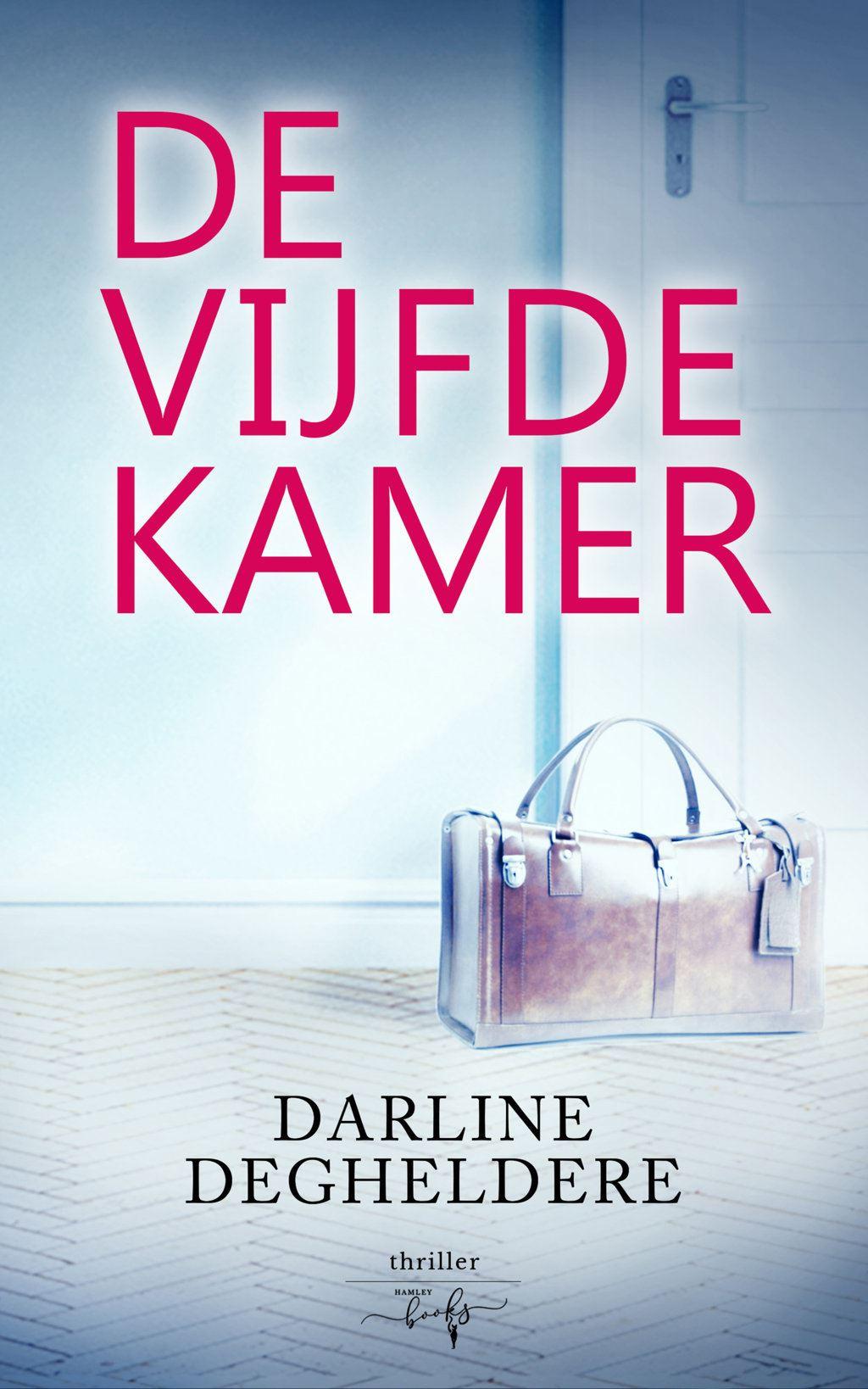 De Vijfde Kamer Darline Degheldere
