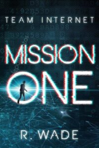 Mission One R. Wade