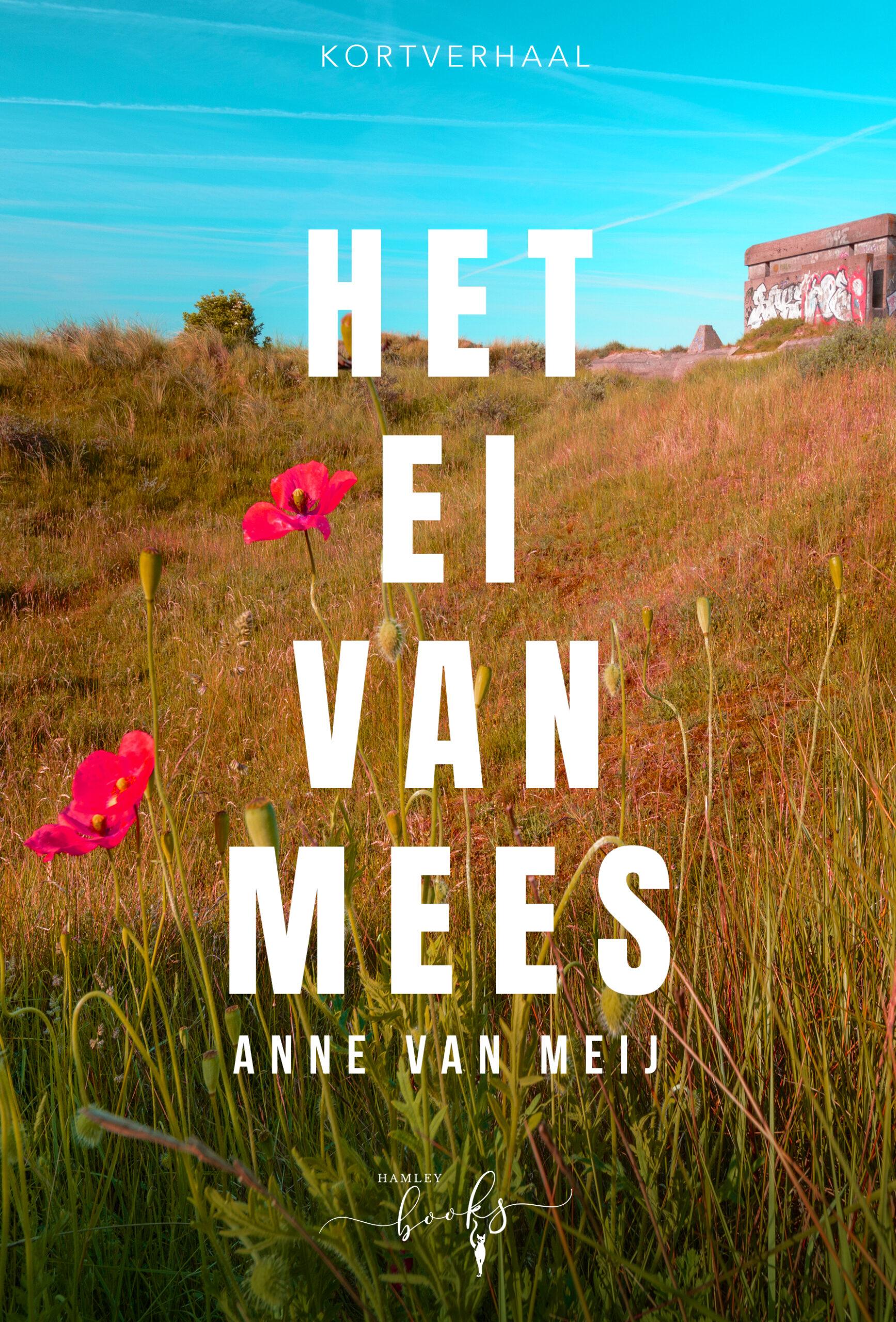 Anne van Meij - Het Ei van Mees