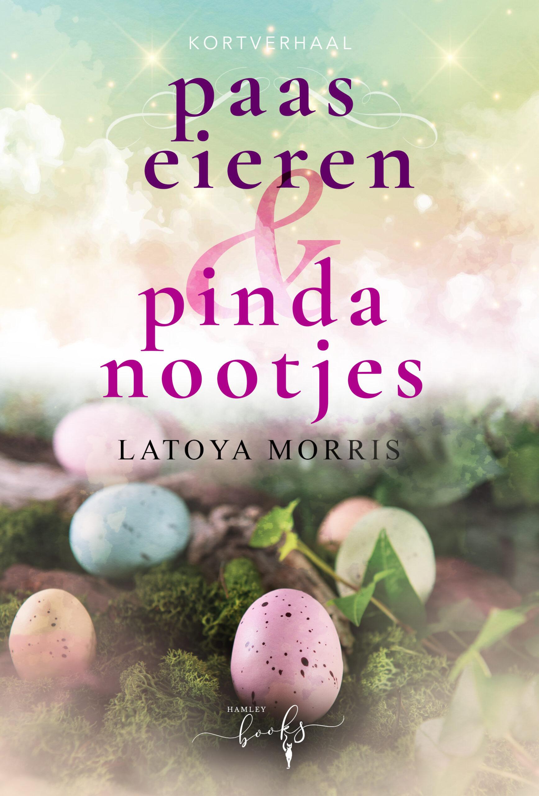 Latoya Morris - Paaseieren en Pindanootjes