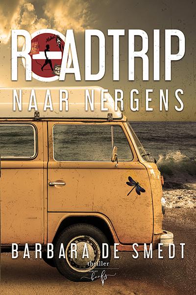Roadtrip Naar Nergens - Barbara de Smedt Thriller - Hamleybooks