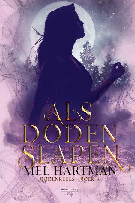 Als Doden Slapen - Mel Hartman - Fantasybooks - Hamleybooks