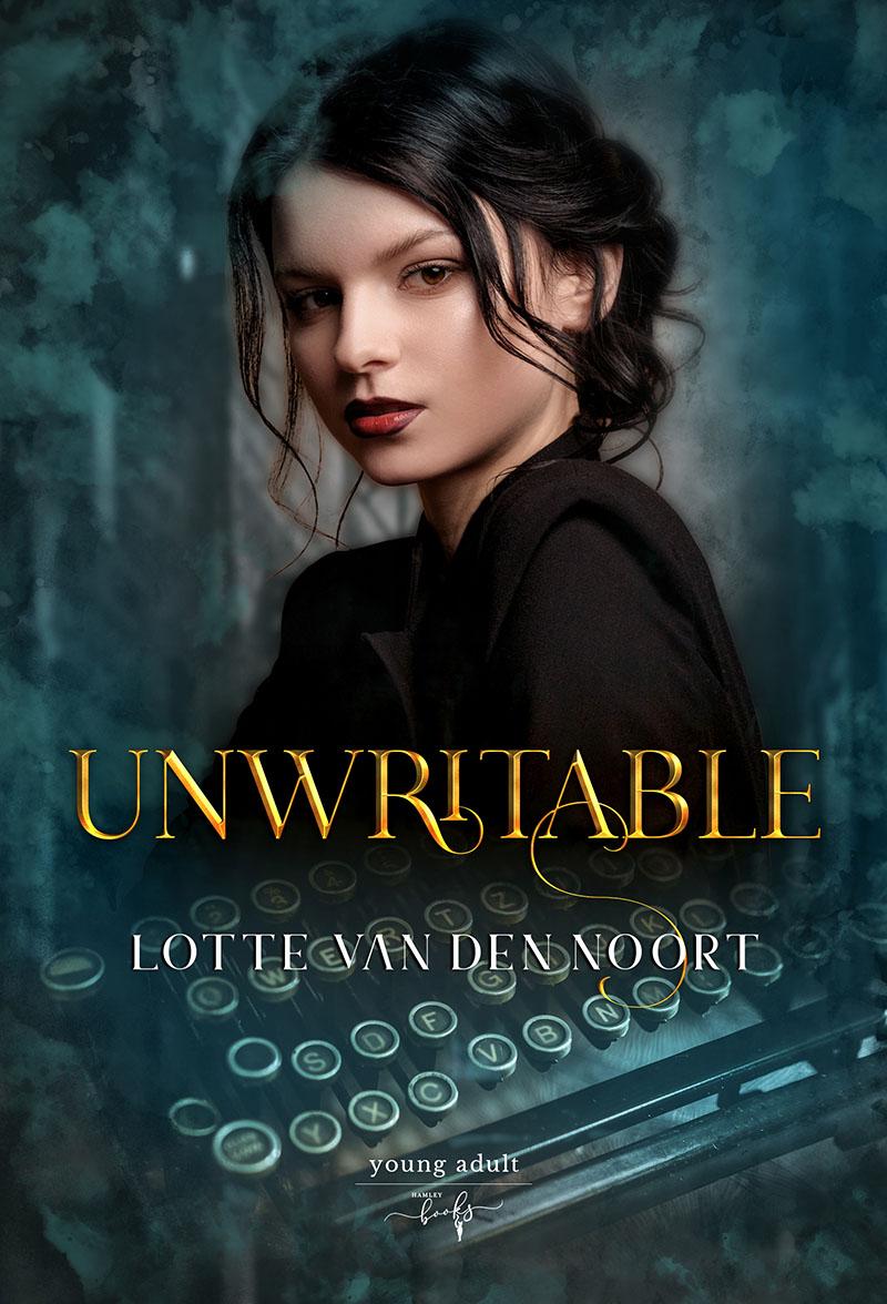 Unwritable - Lotte van den Noort - Hamleybooks - Young adult