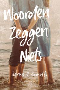 Woorden zeggen niets - Seren J. Smedts - Young adult - Hamleybooks