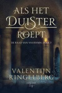 Als het duister roept - Valentijn Ringelberg - Young adult fantasy - Hamleybooks