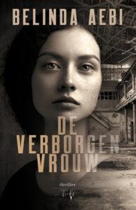 De verborgen vrouw - Belinda Aebi - psychologische thriller - Hamleybooks