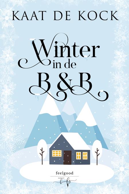 Winter in de B&B - Kaat De Kock - Feelgood - Hamleybooks