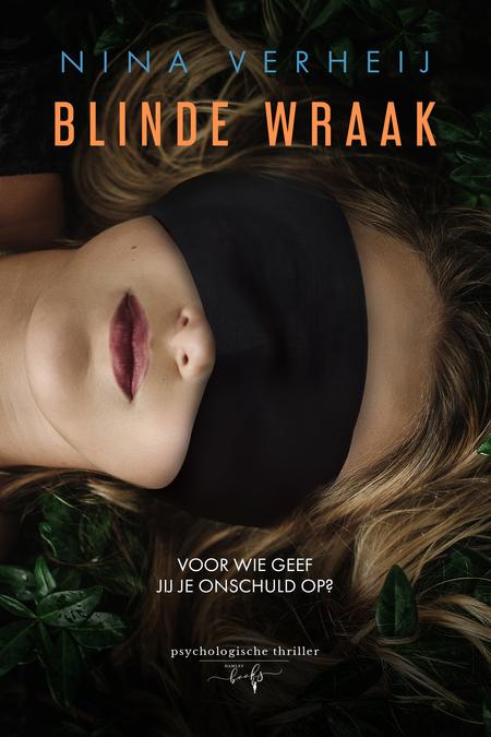 Blinde wraak - Nina Verheij - Psychologische thriller - Hamleybooks