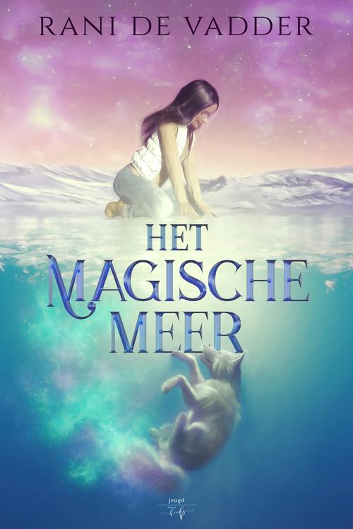 Het magische meer - Rani De Vadder - Jeugd - Hamleybooks