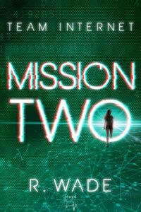 Mission two - R. Wade - Jeugd - Hamleybooks